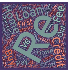 Your First Home Loan What You Need To Know text vector image