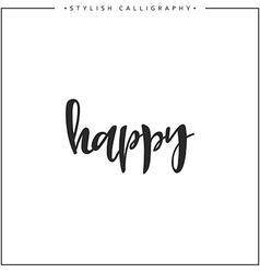Happy phrase in handmade vector image vector image