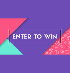 Enter to win banner with frame vector