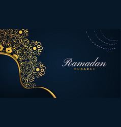 Ramadan mubarak greeting card or banner vector