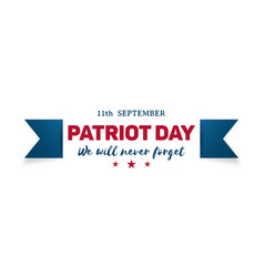 911 patriot day banner we will never forget vector image