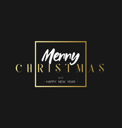 merry christmas and happy new year luxury black vector image