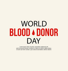 Blood donor day design collection style vector