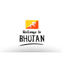 Welcome to bhutan country flag logo card banner vector