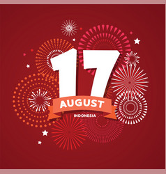 17 august on firework background poster vector image