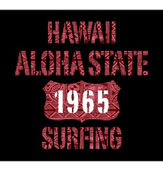 Aloha State surfing vector image
