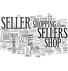 Sellers word cloud concept vector