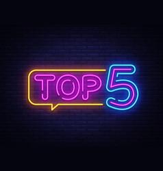 top 5 neon text top five neon sign design vector image