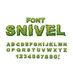 snivel font slippery lettering booger alphabet vector image vector image