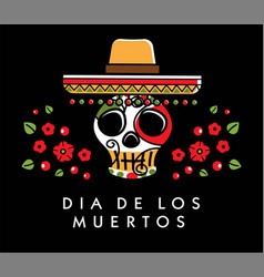 Dia de los muertos day of the dead poster vector