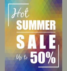 Hot summer sale up to 50 over polygonal background vector