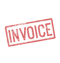 Invoice red rubber stamp on white vector image