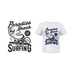 T-shirt marine print surfing club paradise beach vector