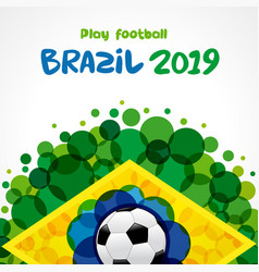 2019 welcome to brazil football banner vector image