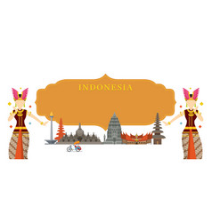indonesia landmarks traditional dance frame vector image