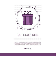 Cute surprise holiday present banner with copy vector