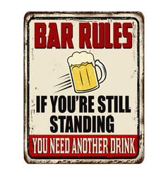 Bar rules vintage rusty metal sign vector