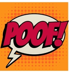 Poof comic book bubble text retro style vector image vector image
