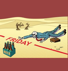 Thirst for beer the man died before friday vector