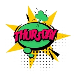 Comic effects pop art Thursday week calendar vector