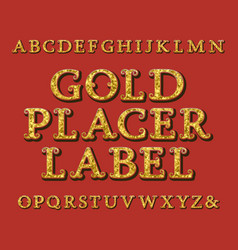 gold placer label typeface vintage font isolated vector image