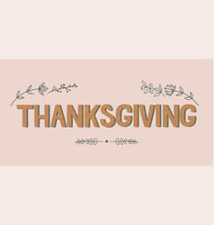 hand drawn happy thanksgiving vector image