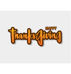 happy thanksgiving for invitation or greeting card vector image