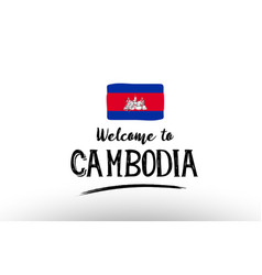 Welcome to cambodia country flag logo card banner vector