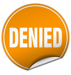 Denied round orange sticker isolated on white vector