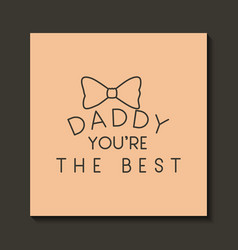 happy fathers day with elegant bowtie vector image