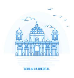 berlin cathedral blue landmark creative vector image