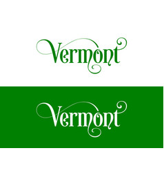typography of the usa vermont states handwritten vector image