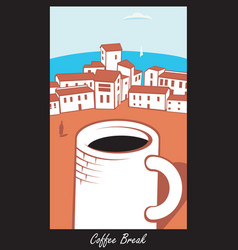 scene with a cup of coffee in town by the sea vector image vector image
