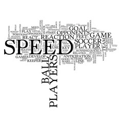 The need for speed in soccer text background word vector