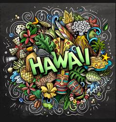 Hawaii hand drawn cartoon doodle funny hawaiian vector
