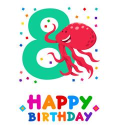 eighth birthday cartoon greeting card design vector image