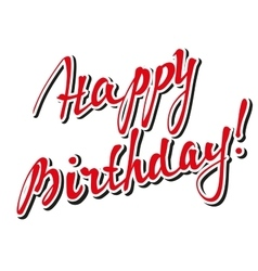 Happy Birthday Brush Script Style Hand lettering vector image
