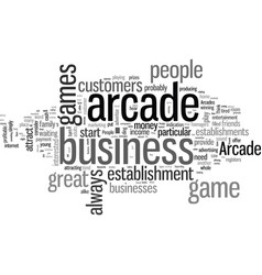 How to start an arcade game business vector