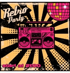 Retro party poster template with boombox on grunge vector image