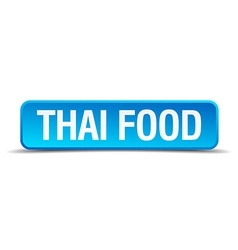 Thai food blue 3d realistic square isolated button vector image