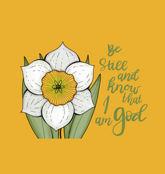 Be still and know that i am god bible quote vector