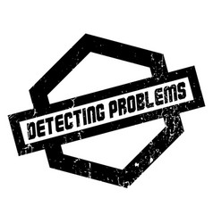 detecting problems rubber stamp vector image