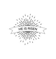 He is risen easter celebration poster vector