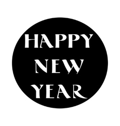 Label with happy new year lettering in old style vector