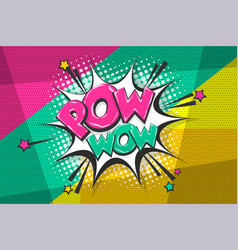 Pow pop art comic book text speech bubble vector