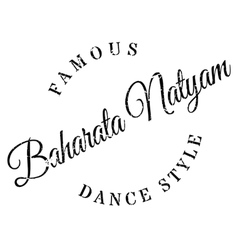 Famous dance style baharata natyam stamp vector