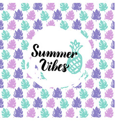 Summer vibes design vector