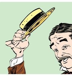The gentleman politely raised his hat in greeting vector image