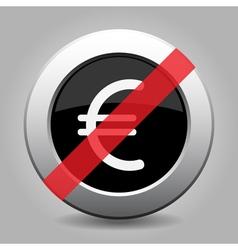 Black metallic ban button euro currency symbol vector