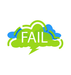 fail speech bubble with expression text vector image